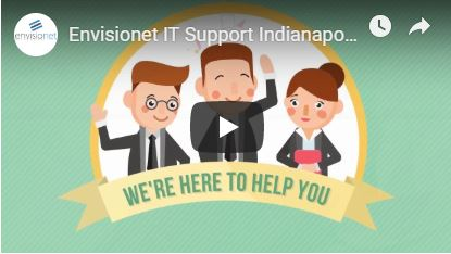 Envisionet Indianapolis IT Support
